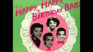 The Tune Weavers - Happy, Happy Birthday Baby 1957