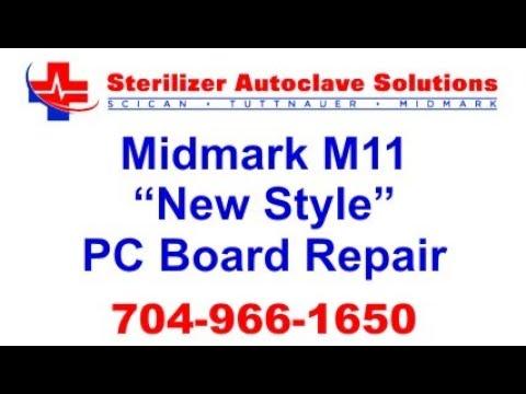 Midmark M11 Pc Board repair ( new style)