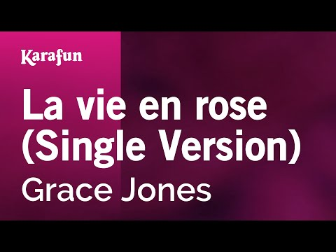 Karaoke La vie en rose Single Version  Grace Jones *