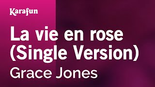 Karaoke La vie en rose (Single Version) - Grace Jones *