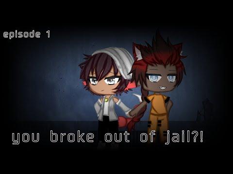 You Broke Out Of Jail! || Ep1|| Mini Series || Gacha Life