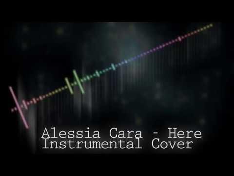 Alessia Cara - Here (Instrumental Cover)