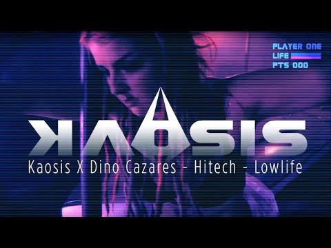 Kaosis x Dino Cazares: Hitech - Lowlife