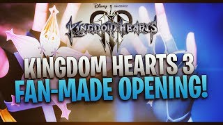 Gambar cover KINGDOM HEARTS 3 - Fan-Made Opening! (Utada Hikaru - 誓い/Chikai/Don't Think Twice) Full Version