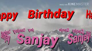 Happy Birthday Sanjay