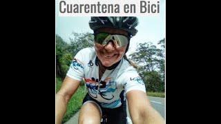 Cuarentena, en Bici  es mejor