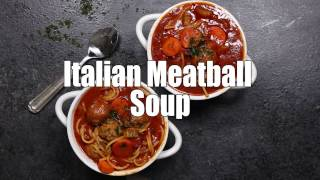 Italian Meatball Soup Recipe Video