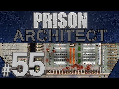 Prison Architect - Make or Break - PART #55