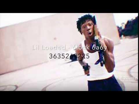 Lil Loaded 6lock 6a6y Roblox Id Youtube