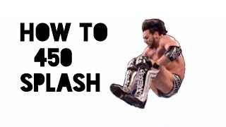 How to do Justin Gabriel's 450 splash