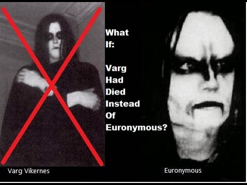 WHAT IF: Varg Was Killed Instead of Euronymous