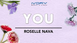 Roselle Nava - You (Official Lyric Video)