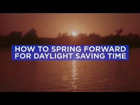 How to spring forward with ease for Daylight Saving Time