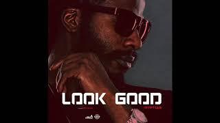 Gyptian - Look Good (Dancehall)
