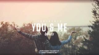 You & Me - Love R&B x Pop Rap Beat Instrumentals 2019