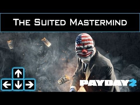 Payday 2 - The Suited Mastermind - A Mastermind Build - Beginner 'Suit' Build