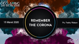 Download Mp3 Remember The Corona By Ps. Fedry Ridson | 15 Maret 2020