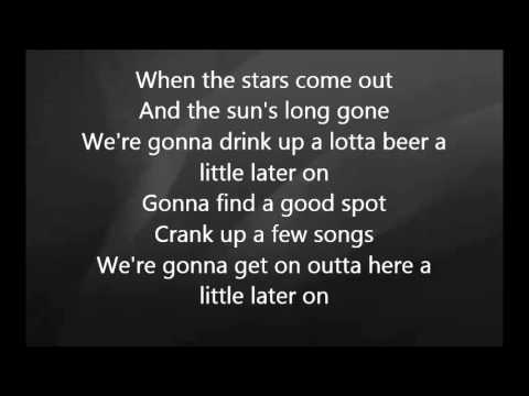 Luke Bryan - A Little Later On With Lyrics