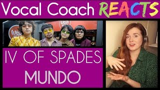 Vocal Coach Reacts to IV of Spades perform Mundo