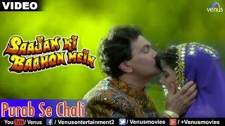 Purab Se Chali Full Song | Saajan Ki Baahon Mein | Rishi Kapoor, Raveena Tandon | Romantic Song