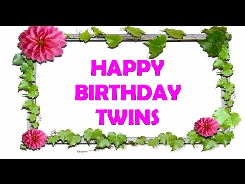 Happy Birthday Wishes For Twins Lovely Birthday Message For Twins