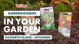 Gardening in September | NZ North Island | Bunnings Garden Diary