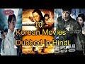 Top Korean Movies Dubbed in Hindi. Part 1