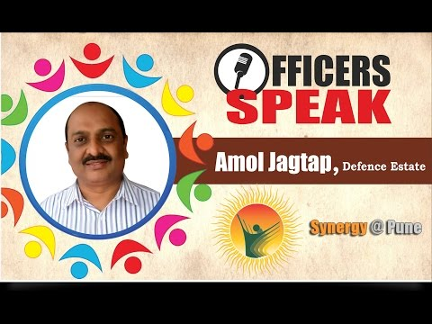 UPSC Cadre Indian Defence Estate Services IDES Officer Amol B Jagtap CEO Kirkee Pune @ Synergy