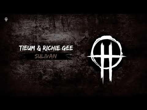 Tieum & Richie Gee - Sulivan