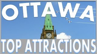 Ottawa Attractions: Things to do in Ottawa - Bytown