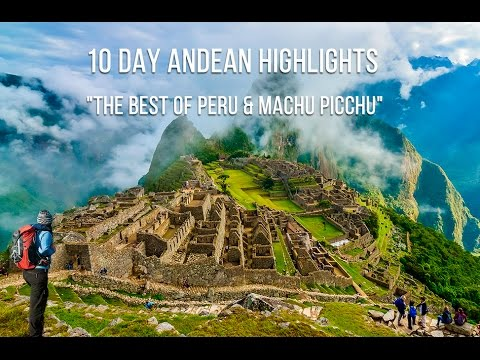 "10 Day Andean Highlights ""The Best of Peru & Machu Picchu"" w/Air By Valencia Travel Cusco"