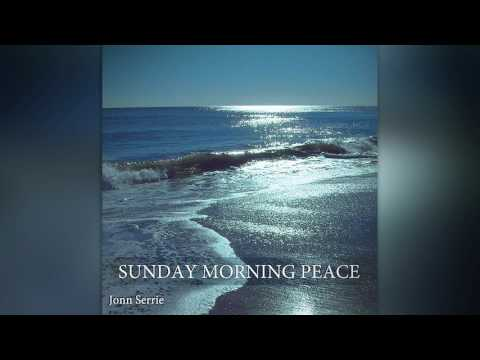 Listen Jonn Serrie - Sunday Morning Peace[ 2011]