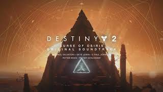 Destiny 2: Curse of Osiris Original Soundtrack - Track 03 - Convergence Pt 2