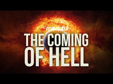 The Coming of Hell