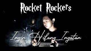 Rocket Rockers - Ingin Hilang Ingatan || cover by Mangku Alam