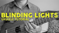 The Weeknd - Blinding Lights (Ukulele Tutorial) - Chords - How To Play