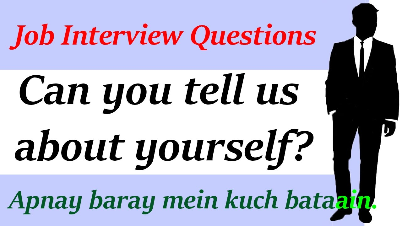 Job interview questions and answers can you tell us about job interview questions and answers can you tell us about yourself in hindi urdu solutioingenieria Image collections