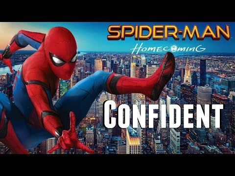 "Spider-Man: Homecoming ""Confident"" Music Video"