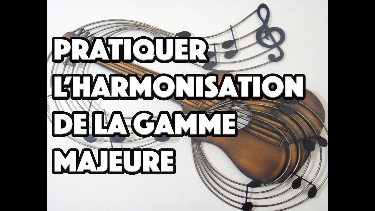 PRATIQUER L'HARMONISATION DE LA GAMME MAJEURE - LE GUITAR VLOG 020
