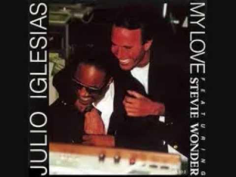 My Love by Julio Iglesias & Stevie Wonder