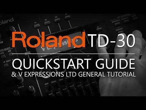 V Expressions Ltd | Roland TD-30 QuickStart Guide & General Tutorial