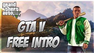 Grand Theft Auto V Free Intro