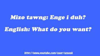 How to say What do you want in Mizo language