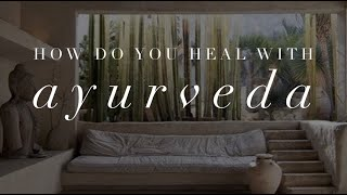 Michelle Mazur Life Wellness - How do you heal With Ayurveda