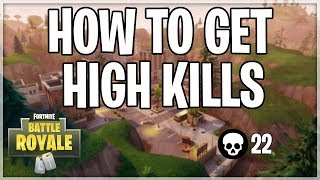 How To Get HIGH Kill Solo Wins Everytime! (Fortnite Battle Royale)