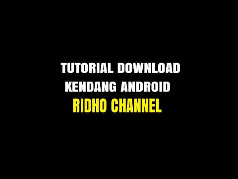 TUTORIAL DOWNLOAD KENDANG ANDROID 2018