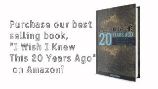"Purchase Our Best Selling Book! ""I Wish I Knew This 20 Years Ago"""