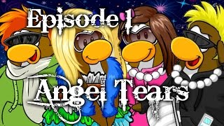 Club Penguin ♡ Angel Tears | Episode 1