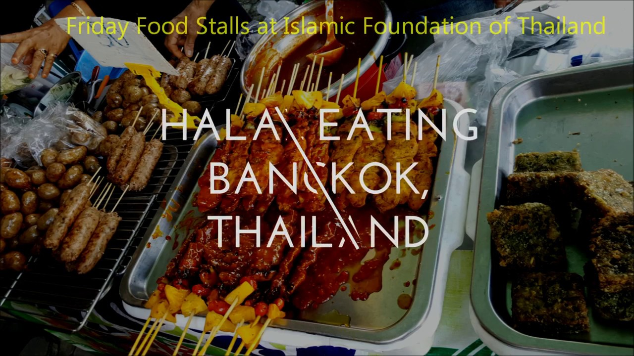 Halal Food In Bangkok Muslim Food Youtube