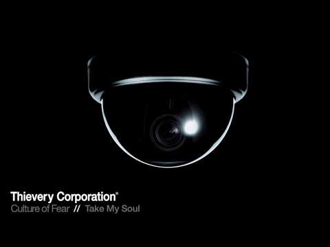 Thievery Corporation - Take My Soul [Official Audio]